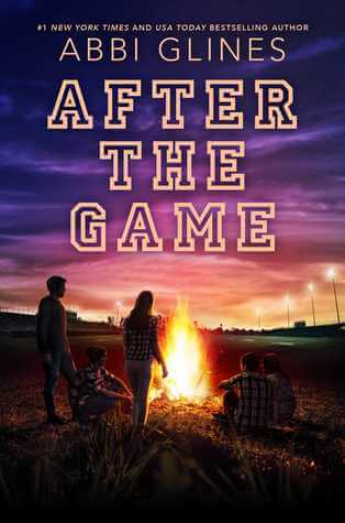 Abbi Glines – After the Game