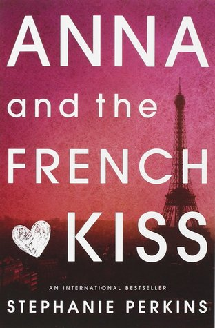 Stephanie Perkins – Anna and the French Kiss