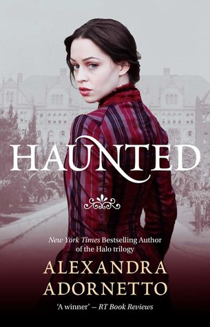 Alexandra Adornetto – Haunted