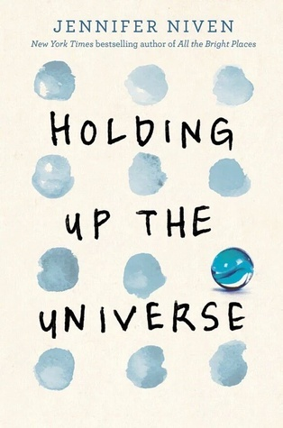 Jennifer Niven – Holding Up the Universe