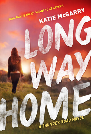 Katie McGarry – Long Way Home