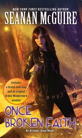 Seanan McGuire – Once Broken Faith