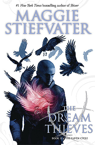 Maggie Stiefvater – The Dream Thieves