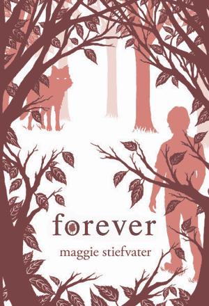 Maggie Stiefvater – Forever
