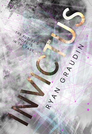 Ryan Graudin – Invictus