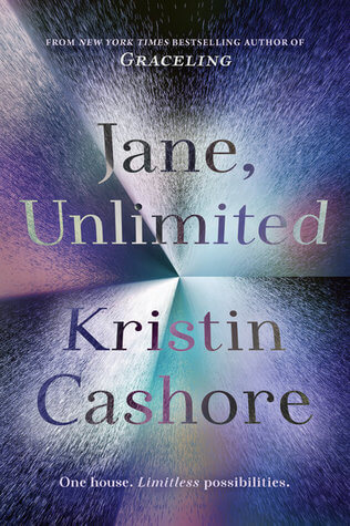Kristin Cashore – Jane, Unlimited