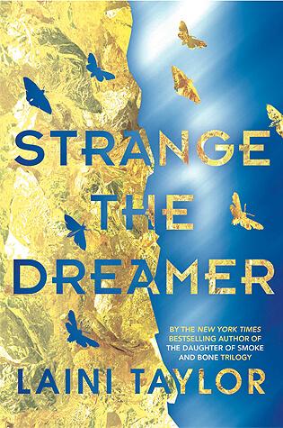 Laini Taylor – Strange the Dreamer
