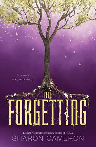 Sharon Cameron – The Forgetting