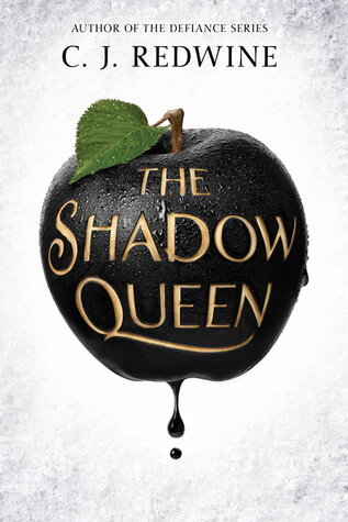 C.J. Redwine – The Shadow Queen