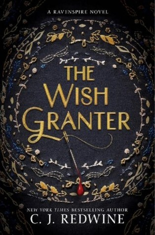 C.J. Redwine – The Wish Granter