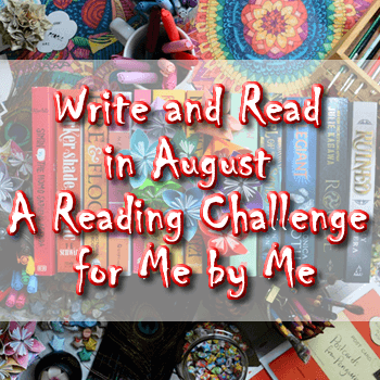 Write and Read in August: A Reading Challenge for Me by Me
