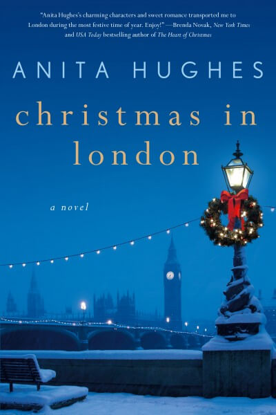 Anita Hughes – Christmas in London