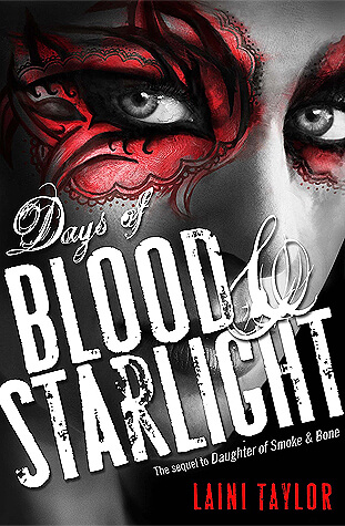 Laini Taylor – Days of Blood & Starlight