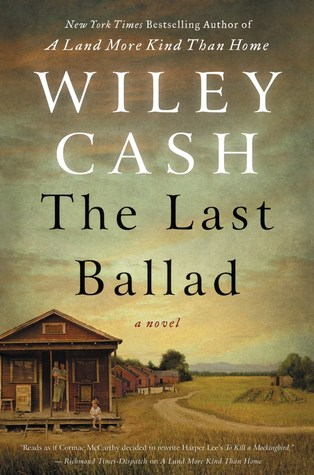 Wiley Cash – The Last Ballad