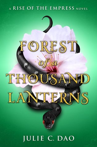 Julie C. Dao – Forest of a Thousand Lanterns