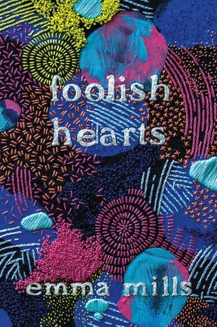 Emma Mills – Foolish Hearts