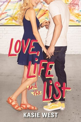 Kasie West – Love, Life, and the List