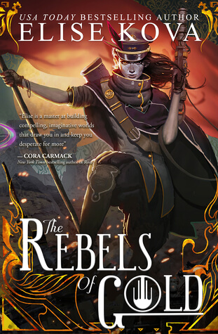 Elise Kova – The Rebels of Gold