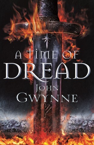 John Gwynne – A Time Of Dread