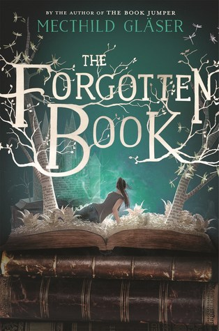 Mechthild Gläser – The Forgotten Book