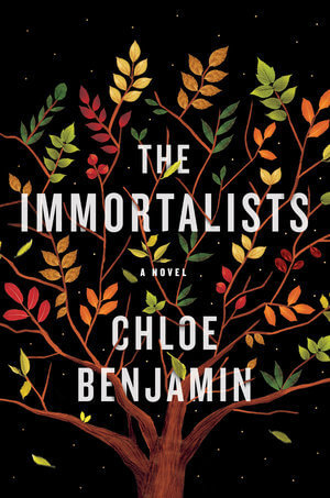 Chloe Benjamin – The Immortalists