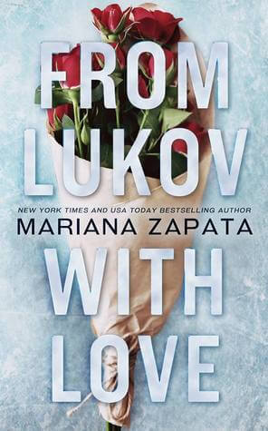 Mariana Zapata – From Lukov with Love