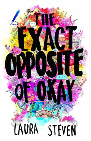 Laura Steven – The Exact Opposite of Okay