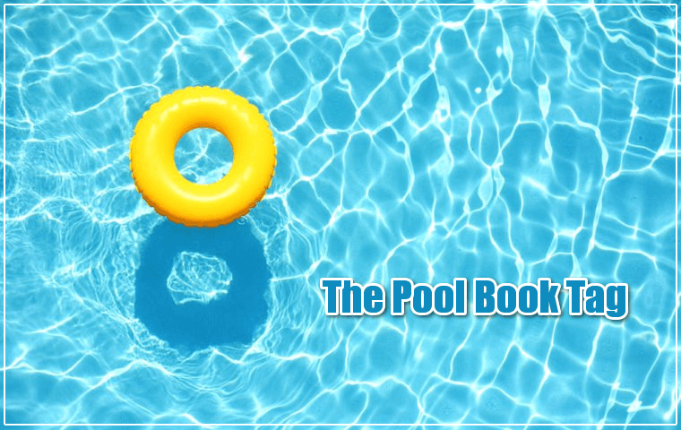 The Pool Book Tag
