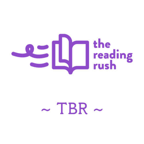 The Reading Rush 2019 TBR