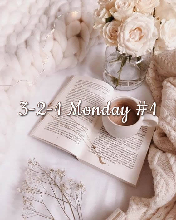 3-2-1 Monday #1