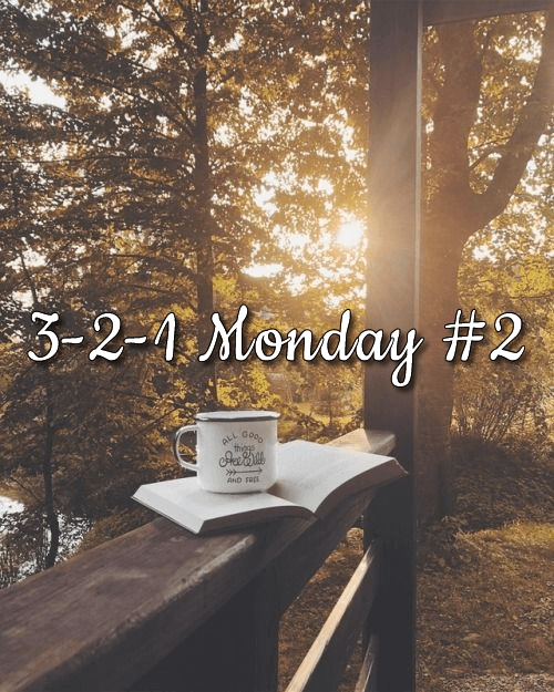 3-2-1 Monday #2