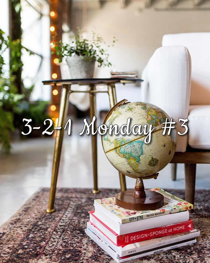 3-2-1 Monday #3