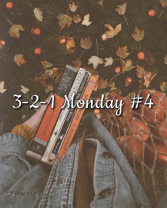 3-2-1 Monday #4