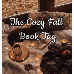 The Cozy Fall Book Tag
